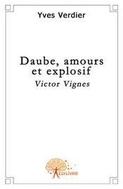 Daube, amour et explosif ; Victor Vignes - Intérieur - Format classique