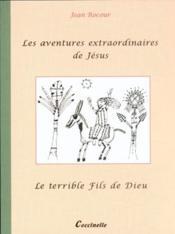 Les Aventures Extraordinaires De Jesus - Couverture - Format classique