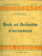 Bob Et Bobette S'Amusent. Collection : Le Roman D'Aujourd'Hui N° 9 - Couverture - Format classique