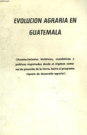Evolucion Agraria En Guatemala - Couverture - Format classique