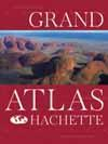 Grand Atlas Hachette  - Collectif