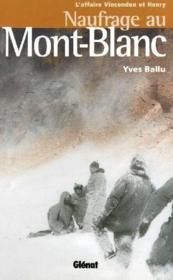 Naufrage au Mont-Blanc - Couverture - Format classique