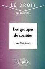 Les Groupes De Societes - Couverture - Format classique