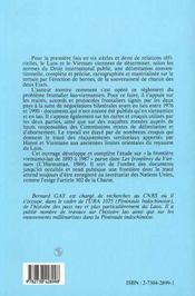 Histoire Des Frontieres De La Peninsule Indochinoise T.2 ; La Nouvelle Frontiere Lao-Vietnamienne - 4ème de couverture - Format classique