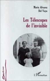 Les télescopes de l'invisible - Couverture - Format classique