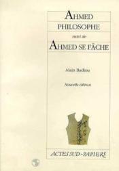 Ahmed philosophe, suivi de : ahmed se fache (nouvelle edition) - Couverture - Format classique