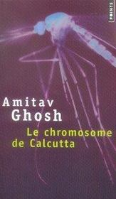 Le chromosome de calcutta - Intérieur - Format classique