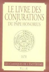 Le livre des conjurations du pape Honorius - Intérieur - Format classique