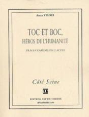 Toc et boc, heros de l'humanite - Couverture - Format classique