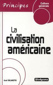 La civilisation américaine - Intérieur - Format classique