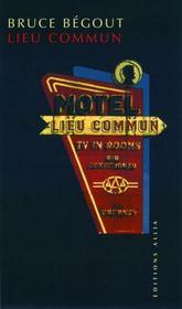 Lieu commun ; le motel américain - Couverture - Format classique