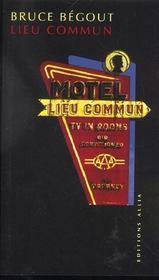 Lieu commun ; le motel américain - Intérieur - Format classique