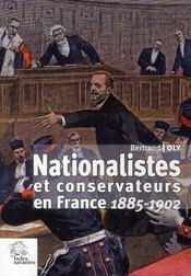 Nationalistes et conservateurs en France 1885-1902 - Intérieur - Format classique