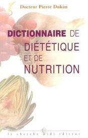 Dictionnaire De Dietetique Et De Nutrition - Intérieur - Format classique
