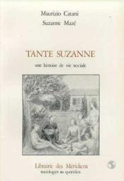 Tante Suzanne Une Histoire De Vie Social - Couverture - Format classique