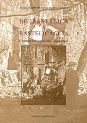 De Bastelica à Bastelicaccia ; l'homme et l'espace en Corse-du-Sud - Couverture - Format classique