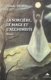 La sorciere, le mage et l'alchimiste - Intérieur - Format classique