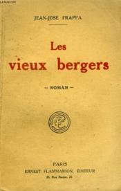 Les Vieux Bergers. - Couverture - Format classique