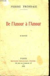 De L'Amour A L'Amour - Couverture - Format classique
