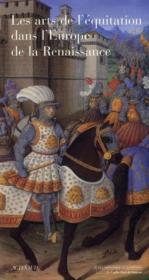 Les Arts De L'Equitation Dans L'Europe De La Renaissance - Couverture - Format classique