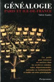 Guide de la genealogie ; paris et ile-de-france - Intérieur - Format classique