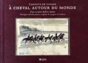 Carnet de voyages ? cheval autour du monde - Intérieur - Format classique