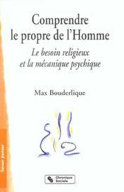 Comprendre Le Propre De L'Homme - Intérieur - Format classique