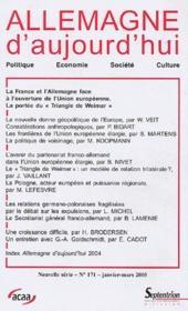 Revue Allemagne D'Aujourd'Hui N.171 ; La France Et L'Allemagne Face A L'Ouverture De L'Union Européenne Vers L'Est - Couverture - Format classique