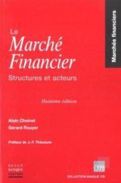 Marche financier, structures et acteurs - Couverture - Format classique