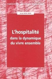 Hospitalité dans la dynamique du vivre ensemble - Couverture - Format classique
