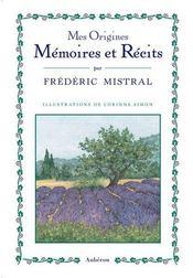 Mes origines ; mémoires et récits - Intérieur - Format classique