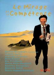 Mirage De La Competence - Couverture - Format classique