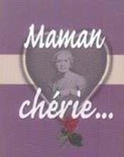 Maman Cherie... - Couverture - Format classique