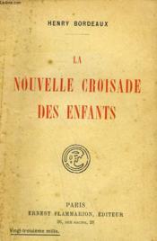 La Nouvelle Croisade Des Enfants. ( Annette Et Philibert ). - Couverture - Format classique