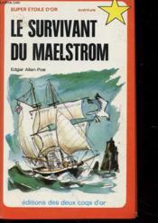 Le Survivant Du Maelstrom - Couverture - Format classique