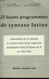 22 Lecons Programmees De Syntaxe Latine - Couverture - Format classique