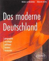 Das Moderne Deutschland Geographie Sociologie Politique Histoire Economie - Intérieur - Format classique