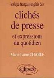 Lexique Francais-Anglais Des Cliches De Presse Et Expressions Du Quotidien - Intérieur - Format classique