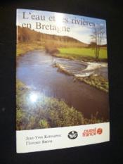 L'eau et les rivieres en bretagne - Couverture - Format classique