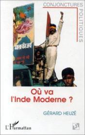 Où va l'Inde moderne ? - Couverture - Format classique