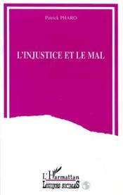 L'Injustice Et Le Mal - Couverture - Format classique