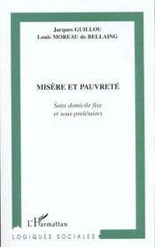 Misere Et Pauvrete ; Sans Domicile Fixe Et Sous Proletaires - Intérieur - Format classique