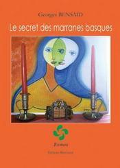Le secret des marranes basques - Intérieur - Format classique