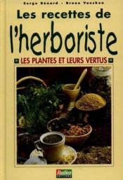 Les Recettes De L'Herboriste - Couverture - Format classique
