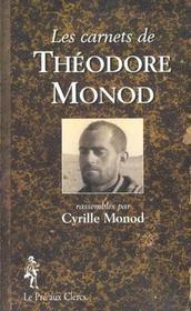 Les Carnets De Theodore Monod - Intérieur - Format classique
