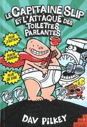 Capitaine Slip T.2 ; L'Attaque Des Toilettes Parlantes - Intérieur - Format classique