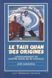 Le Taiji Quan Des Origines - Couverture - Format classique