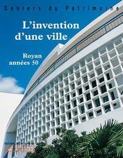 Invention D'Une Ville - Royan Annees 50 (L') - Intérieur - Format classique