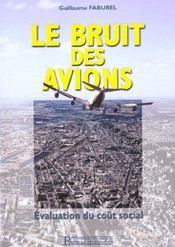 Le bruit des avions ; evaluation du cout social - Intérieur - Format classique