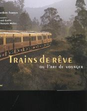 Trains de reve ou l'art de voyager - Intérieur - Format classique